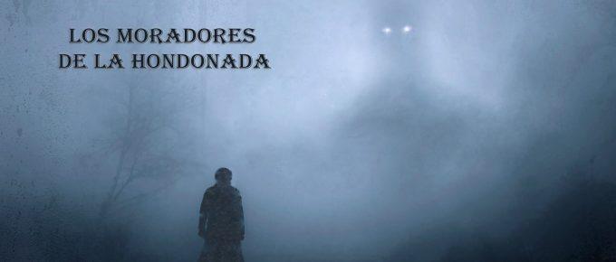 CONTEXTO (1) : LOS MORADORES DE LA HONDONADA