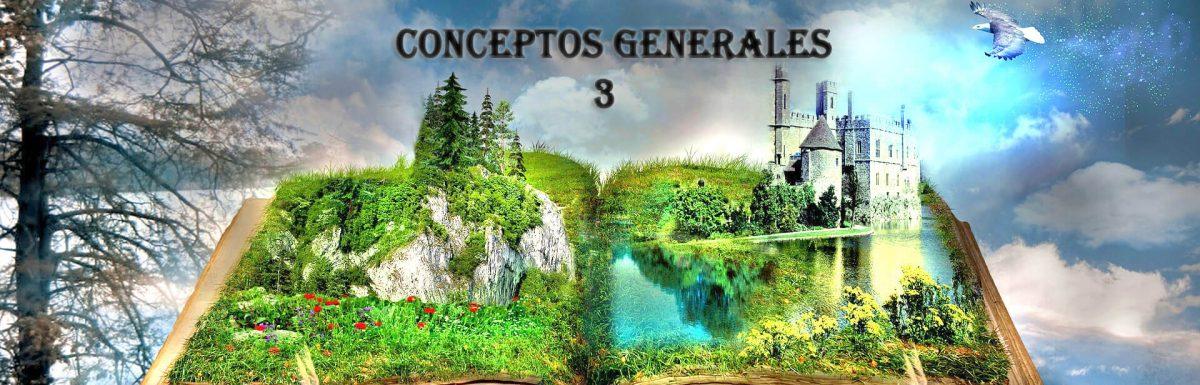 Resumen de conceptos generales, Parte 3
