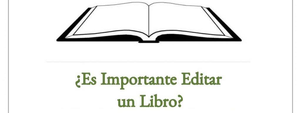 ¿Es Importante Editar un Libro? La Segunda Opinión